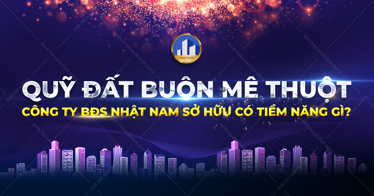 quy-dat-buon-me-thuot-cong-ty-bds-nhat-nam